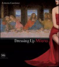 Guccione, Dressing Up Milano