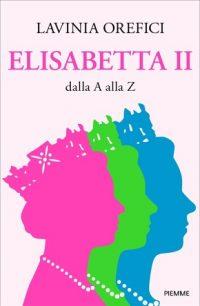 Orefici, Elisabetta II dalla A alla Z